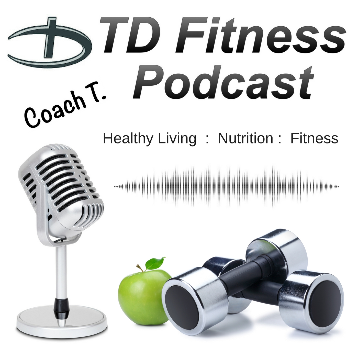 The TD Fitness Podcast